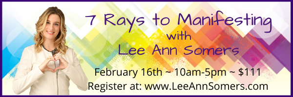 7 Rays to Manifesting with Lee Ann Somers